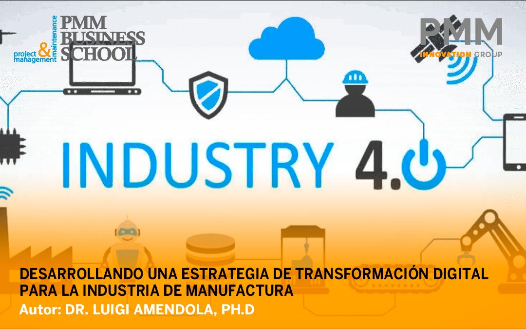 Artículo – Desarrollando una estrategia de transformación digital para la industria de manufactura