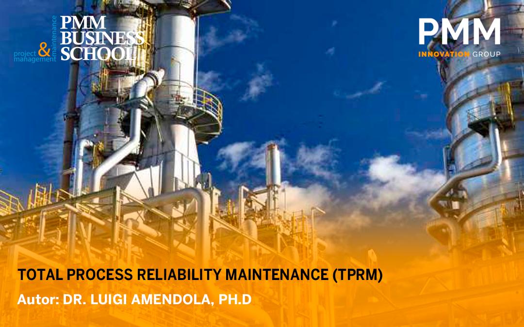 Artículo – Total Process Reliability Maintenance (TPRM)